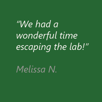 We had a wonderful time escaping the lab! Melissa N.
